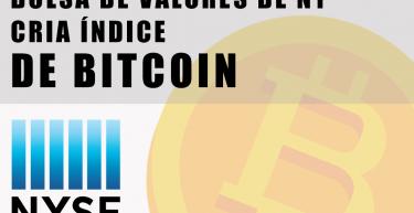 Índice de Bitcoin da NYSE: tudo o que você precisa saber