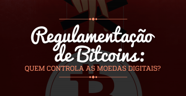 Regulamentação de bitcoins: quem controla as moedas digitais?