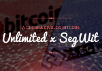[Infográfico] A guerra civil do bitcoin: Segregated Witness x Bitcoin Unlimited