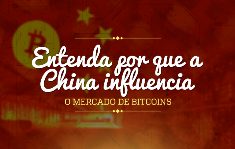 Entenda por que a China influencia o mercado de bitcoins