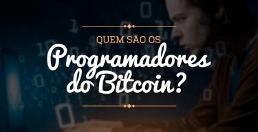 Quem são os programadores do Bitcoin?