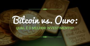 Bitcoin vs. Ouro: qual é o melhor investimento?