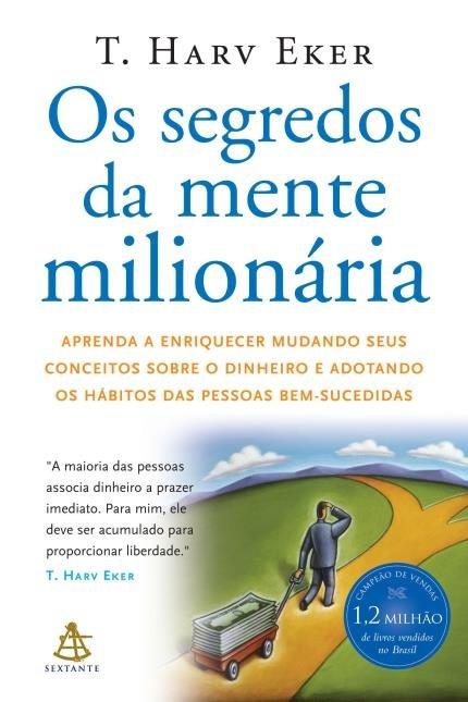 os segredos da mente milionária é um dos principais livros para quem quer começar a investir