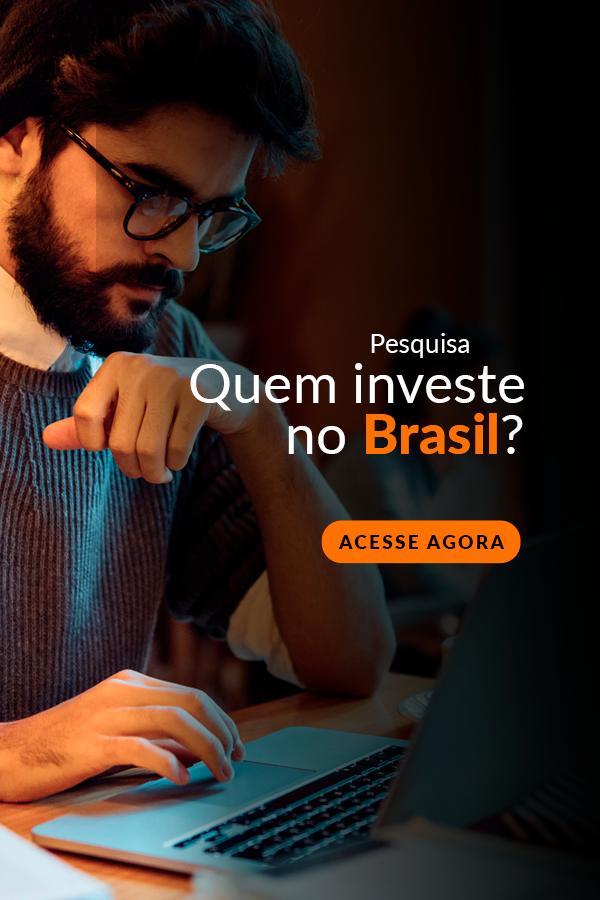Quem investe no Brasil?
