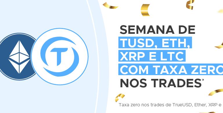 Foxbit party: TUSD + ETH + XRP + LTC com taxa zero nos trades (maker e taker)