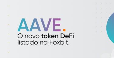 AAVE é o novo token DeFi listado na Foxbit 🚀